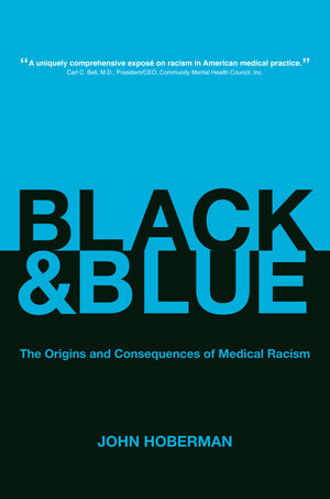 Black and Blue by John Hoberman