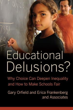 Educational Delusions? by Gary Orfield, Erica Frankenberg