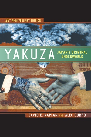 Yakuza by David E. Kaplan, Alec Dubro