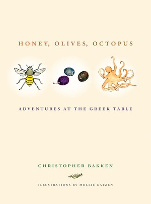 Honey, Olives, Octopus by Christopher Bakken