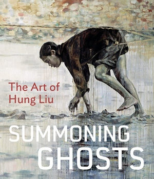 Summoning Ghosts by René de Guzman, Wu Hung, Yiyun Li, Karen Smith, Bill Berkson, Stephanie Hanor