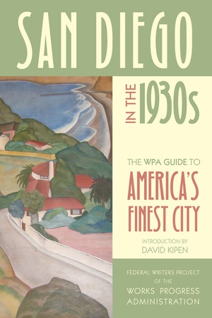 San Diego in the 1930s by Federal Writers Project of the Works Pro