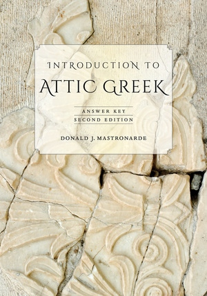 Introduction to Attic Greek by Donald J. Mastronarde