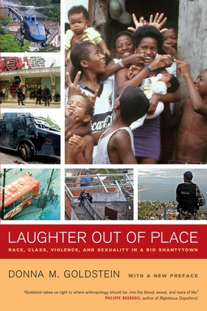 Laughter Out of Place by Donna M. Goldstein