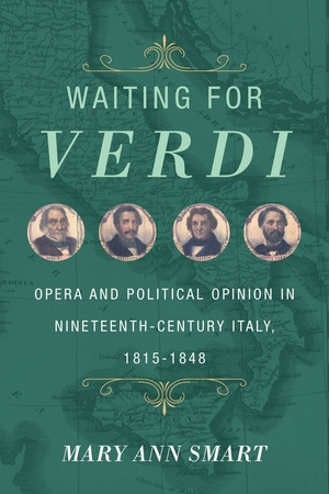 Waiting for Verdi by Mary Ann Smart