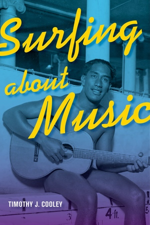 Surfing about Music by Timothy J  Cooley - Paperback - University of