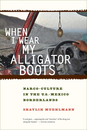 When I Wear My Alligator Boots by Shaylih Muehlmann