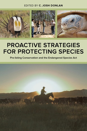 Proactive Strategies for Protecting Species Edited by C. Josh Donlan