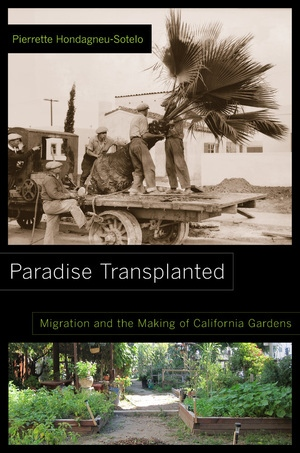 Paradise Transplanted by Pierrette Hondagneu-Sotelo
