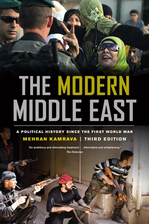 The Modern Middle East, Third Edition by Mehran Kamrava