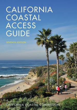 California Coastal Access Guide, Seventh Edition by California Coastal Commission