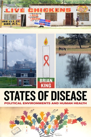 States of Disease by Brian King