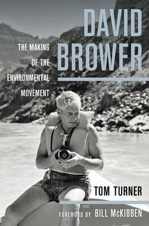 David Brower by Tom Turner