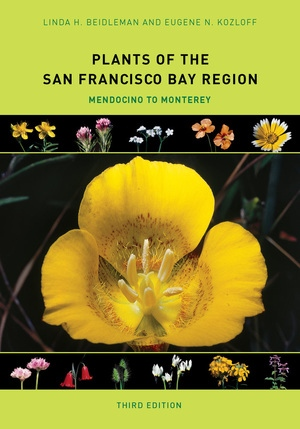 Plants of the San Francisco Bay Region by Linda H. Beidleman, Eugene N. Kozloff