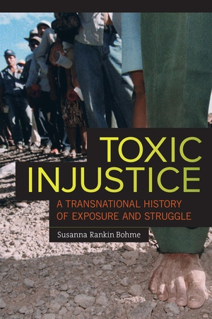 Toxic Injustice by Susanna Rankin Bohme