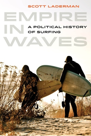 Empire in Waves by Scott Laderman