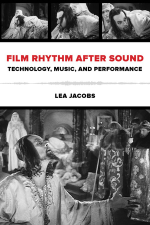Film Rhythm after Sound by Lea Jacobs
