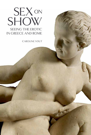 Sex on Show by Caroline Vout