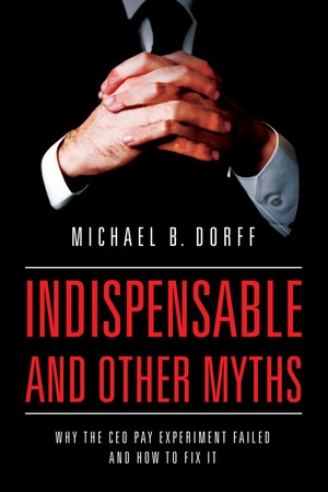 Indispensable and Other Myths by Michael Dorff