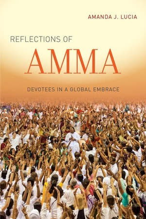Reflections of Amma by Amanda J. Lucia