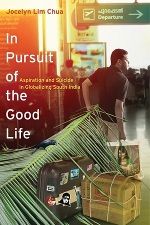 In Pursuit of the Good Life by Jocelyn Lim Chua