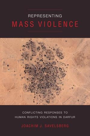 Representing Mass Violence by Joachim J. Savelsberg