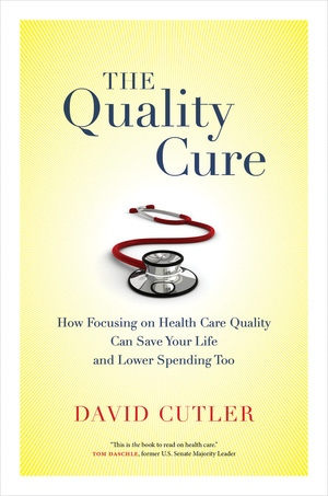 The Quality Cure by David Cutler