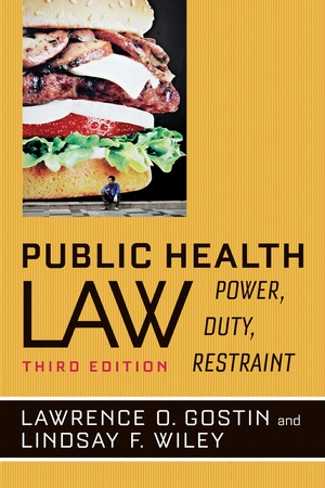 Public Health Law by Lawrence O. Gostin, Lindsay F. Wiley