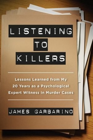 Listening to Killers by James Garbarino