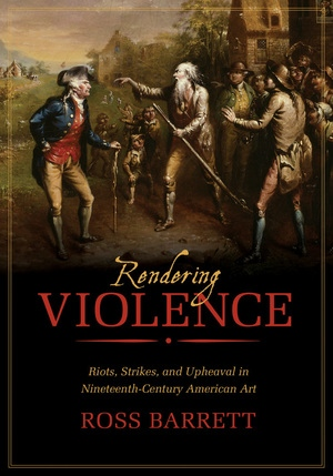 Rendering Violence by Ross Barrett