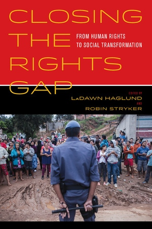 Closing the Rights Gap by LaDawn Haglund, Robin Stryker