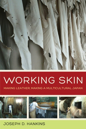 Working Skin by Joseph D. Hankins