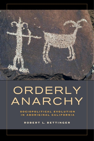 Orderly Anarchy by Robert L. Bettinger