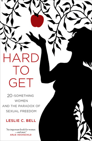 Hard to Get by Leslie Bell