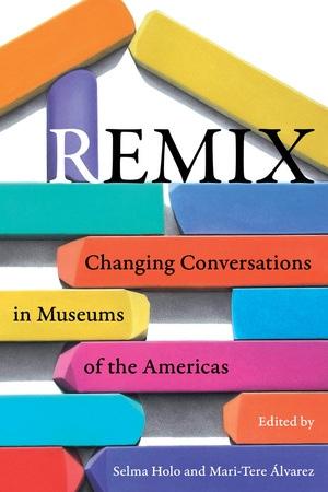 Remix by Selma Holo, Mari-Tere Alvarez