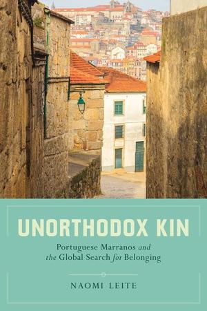Unorthodox Kin by Naomi Leite