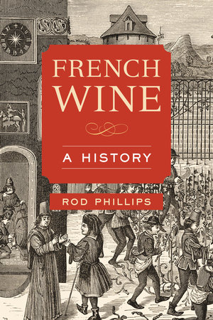 French Wine by Rod Phillips