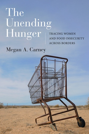The Unending Hunger by Megan A. Carney