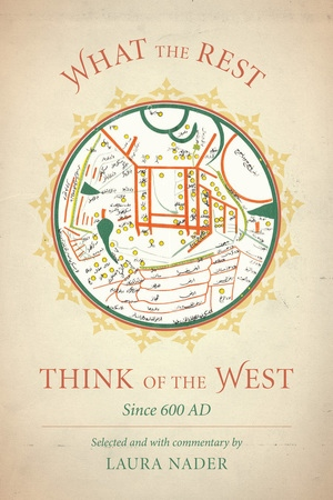 What the Rest Think of the West by Laura Nader