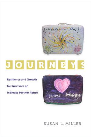 Journeys by Susan L. Miller