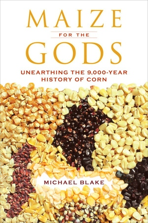 Maize for the Gods by Michael Blake