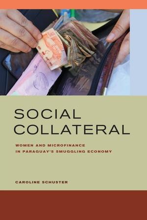 Social Collateral by Caroline E. Schuster