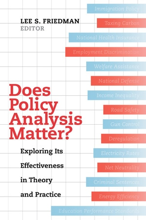 Does Policy Analysis Matter? by Lee S. Friedman