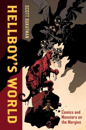 Hellboy's World by Scott Bukatman