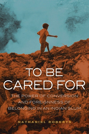 To Be Cared For by Nathaniel Roberts