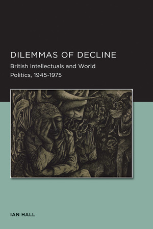 Dilemmas of Decline by Ian Hall