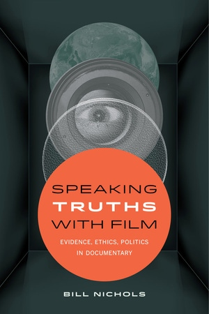 Speaking Truths with Film by Bill Nichols