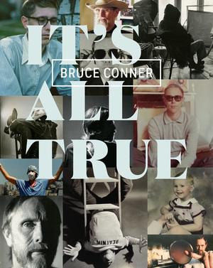 Bruce Conner by Rudolf Frieling, Gary Garrels