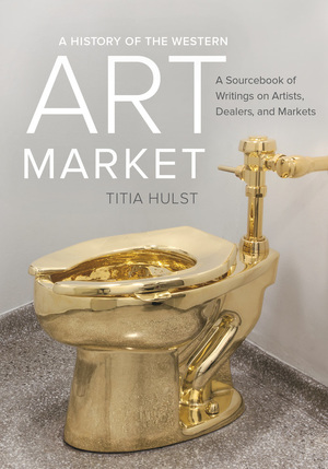 A History of the Western Art Market by Titia Hulst