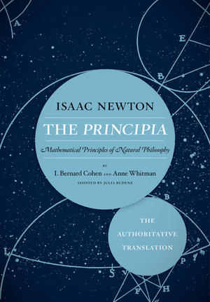 The Principia: The Authoritative Translation by Isaac Newton